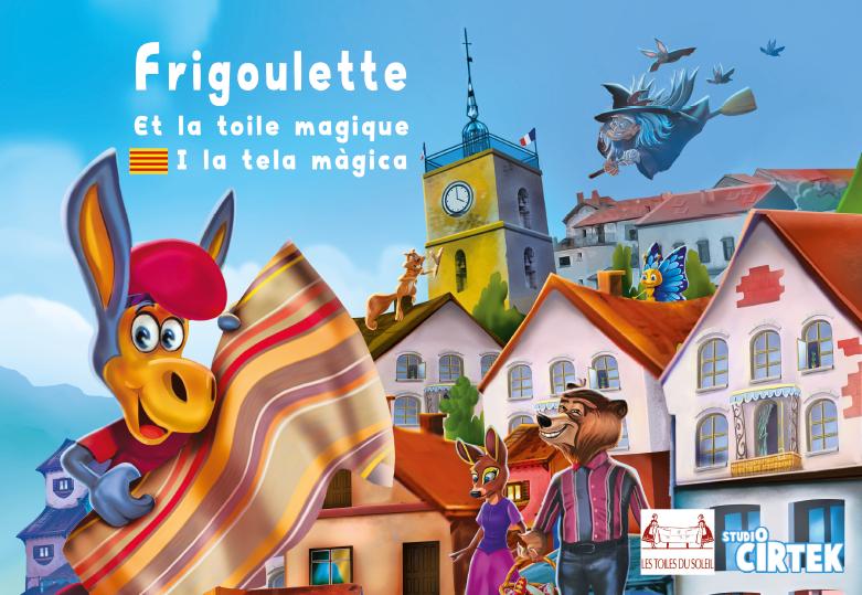 VOL.8 – Frigoulette et la toile magique