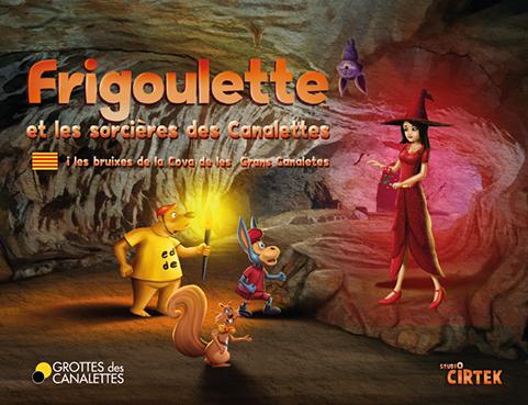 VOL.5 – Frigoulette et les sorcières des Canalettes
