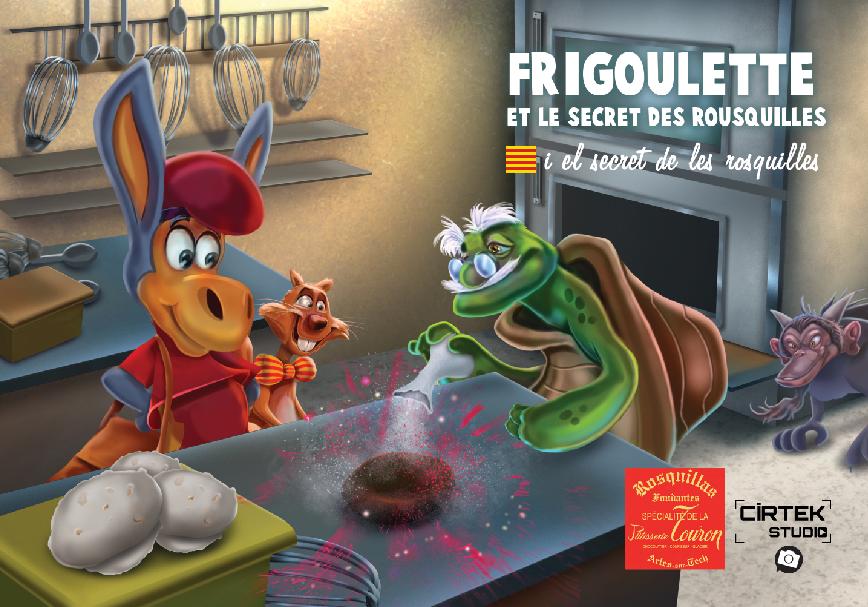 VOL.10 – Frigoulette et le secret des Rousquilles