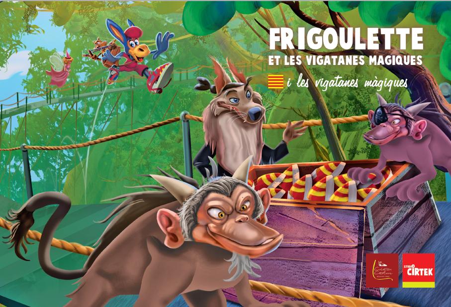 VOL.9 – Frigoulette et les vigatanes magiques